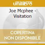 Visitation cd musicale di Joe mc phee