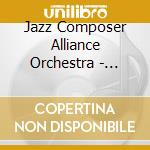 Jazz Composer Alliance Orchestra - Celebration Of The Spirit cd musicale di JAZZ COMPOSER ALLIAN
