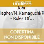 John O'Callagher/M.Kamaguchi/Rosen - Rules Of Invisibility V.2 cd musicale di O'CALLAGHERM/KAMAGUC