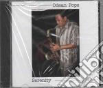 Odean Pope - Serenity cd musicale di ODEAN POPE
