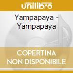 Yampapaya cd musicale di Yampapaya