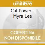 MYRA LEE                                  cd musicale di Power Cat