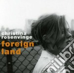 FOREIGN LAND                              cd musicale di Christina Resenvinge