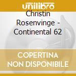 CONTINENTAL 62 cd musicale di Christina Rosenvinge