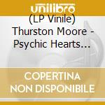 Psychic h.-2lp 06 cd musicale di MOORE THURSTON