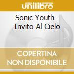 INVITO AL CIELO cd musicale di SONIC YOUTH
