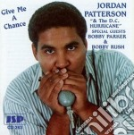 Give me a change - cd musicale di Patterson Jordan
