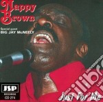 Just for me - brown nappy cd musicale di Nappy Brown