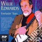 Everlastin'tears - cd musicale di Edwards Willie