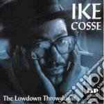 The lowdown throwdown - cd musicale di Cosse Ike