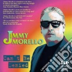 Jimmy Morello - Can't Be Denied cd musicale di Morello Jimmy
