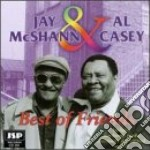 Best of friends - mcshann jay casey al cd musicale di Jay mcshann & al casey
