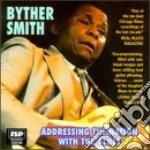 Addressing the nation... - smith byther cd musicale di Smith Byther