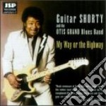 My way or the highway - shorty guitar grand otis cd musicale di Guitar shorty & the otis grand