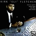 I'm here & i'm gone - cd musicale di Kirk