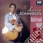 Railroad man - cd musicale di Johnson Larry