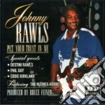 Put your trust in me cd musicale di Rawls Johnny