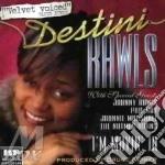 I'm mvin' - cd musicale di Rawls Destini