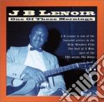 One of those mornings cd musicale di J.b. Lenoir