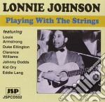 Playing with the strings - johnson lonnie cd musicale di Lonnie Johnson
