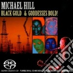 (LP VINILE) Black gold & goddesses... lp vinile di Michael hill (sacd)