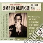 The later years 1939-1947 cd musicale di Sonny boy williamson