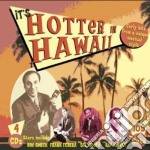 It's hotter in hawaii cd musicale di V.a. hawaii (4 cd)