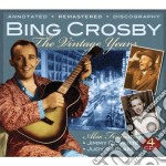 The vintage years cd musicale di Bing crosby (4 cd)
