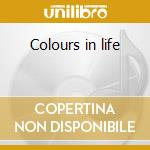 Colours in life cd musicale di TOURDEFORCE