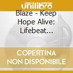 Present: keep hope alive cd musicale