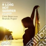 A long hot summer chris brann +ananda cd cd musicale di Artisti Vari