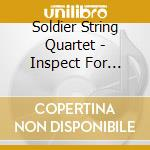 Inspect for damaged gods cd musicale di Soldier string quartet