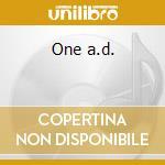 One a.d. cd musicale di Artisti Vari