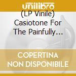 (LP VINILE) BOBBY MALONE MOVES HOME                   lp vinile di CASIOTONE FOR THE PA