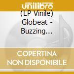 (LP VINILE) Buzzing rhythms & (outer) worl lp vinile di Globeat