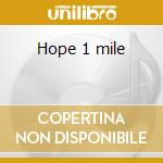 Hope 1 mile cd musicale di Leighton