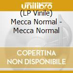 (LP VINILE) Mecca normal lp vinile di Normal Mecca
