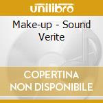 SOUND VERITE                              cd musicale di Up Make