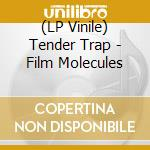 (LP VINILE) Film molecules lp vinile di Trap Tender