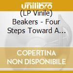 (LP VINILE) Four steps toward a cultural revolution lp vinile di BEAKERS