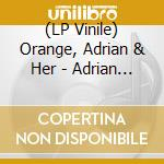 Adrian..07 cd musicale di ORANGE ADRIAN & HER BAND