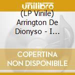 (LP VINILE) I see beyond the black sun lp vinile di Arringto De dionyso