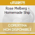 HOMEMADE SHIP                             cd musicale di Rose Melberg