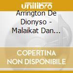Malaikat dan singa cd musicale di Arringto De dionyso