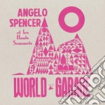 (LP VINILE) World garage lp vinile di Angelo Spencer