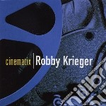 Cinematix cd musicale di Robby Krieger
