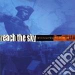 Reach The Sky - Open Roads And Broken Dreams cd musicale di Reach the sky