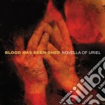 Nuvella of uriel cd musicale di Blood has been shed