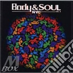 Body & soul-nyc vol.4 cd musicale di Artisti Vari