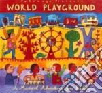World playground cd musicale di Artisti Vari